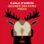 """Libri / """"Quando eravamo prede"""" di Carlo D'Amicis"""